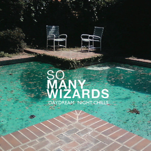 "SO MANY WIZARDS- ""Night Chills"""