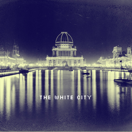 The White City (FREE DOWNLOAD)