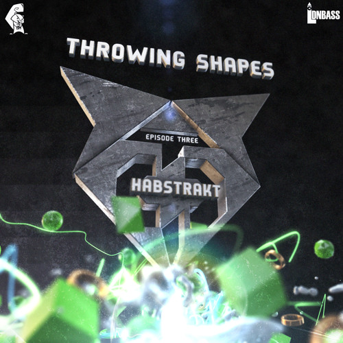 Throwing Shapes Episode 3 + Habstrakt Guest Mix
