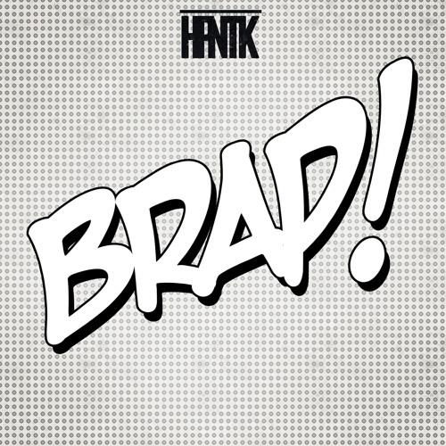 HPNTK - BRAP!