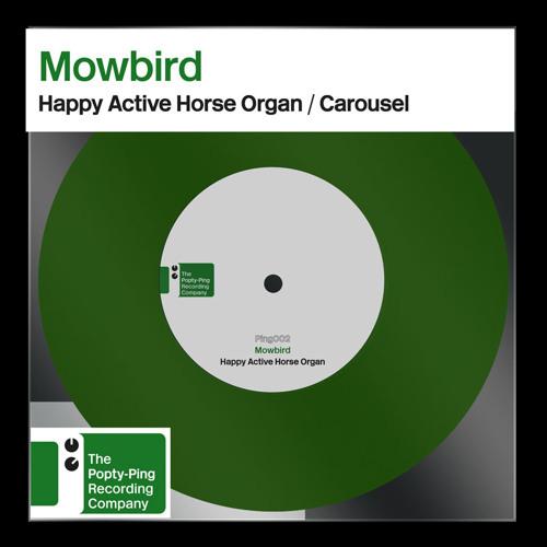 PING002 : Mowbird : Happy Active Horse Organ : (Final Master)