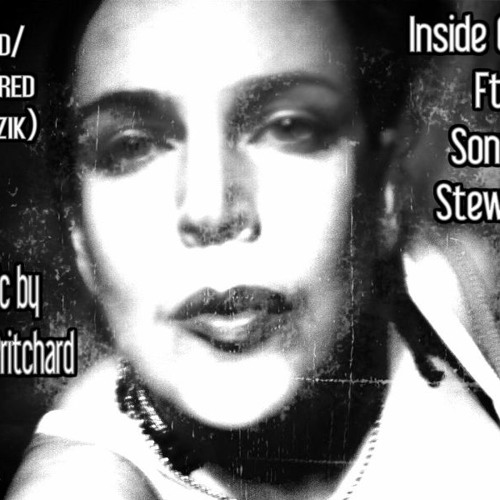 Inside Of Me (Radio Version + AEA) by Sonya/Dj Paul Pritchard - Mixed/Mastered by Razik on Itunes!