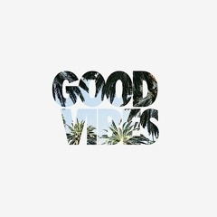 Good Vibes Issue 3