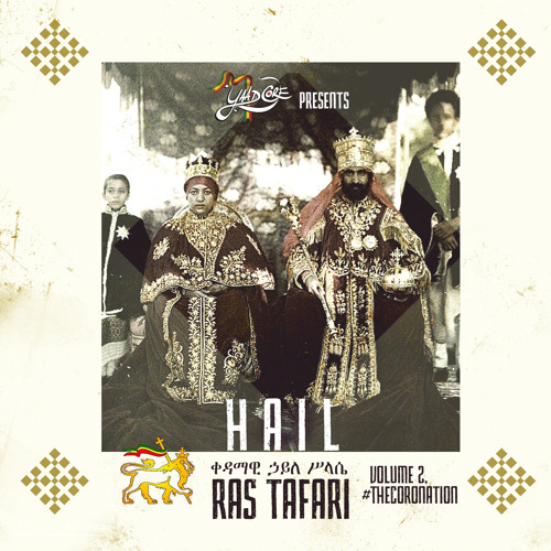 Hail Ras Tafari Vol.2 #TheCoroNation