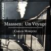 Dirk Maassen: Un Voyage