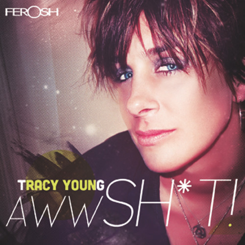 Aww Shit - Tracy Young (Preview)
