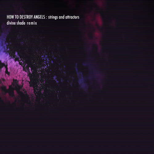 Strings and Attractors (HTDA Remix by Divine Shade)