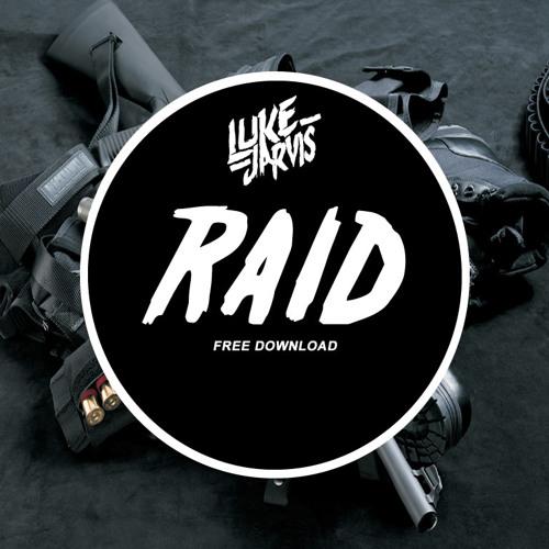 Luke Jarvis - Raid (Original Mix) *FREE DOWNLOAD*