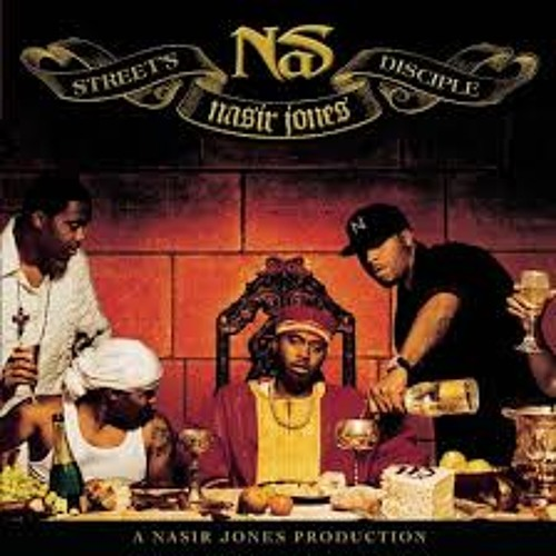 Nas - Street's Disciple - These Are Our Heroes