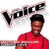 Matthew Schuler - Cosmic Love (The Voice - Studio Version)