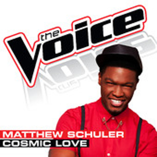 Matthew Schuler - Cosmic Love (The Voice - Studio Version)