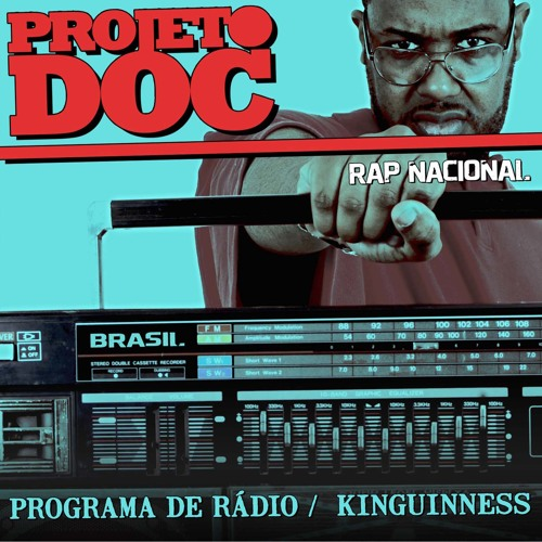 KINGUINNESS - MIXTAPE PROJETO DOC / RAP NACIONAL / BR