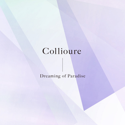 Collioure - Dreaming of Paradise (Album Preview)[RMP-001]
