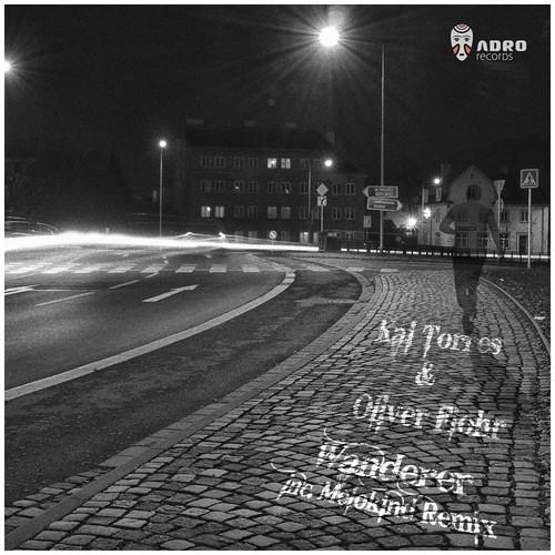 Kai Torres & Oliver Flohr - Wanderer (Melokind Remix)