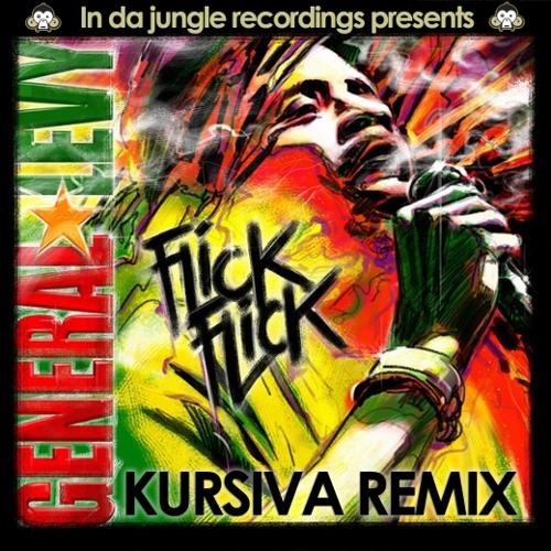 """GeneralLevy - """"FlickFlick"""" Jungle (KursivaRemix)"""