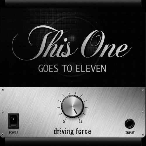 2013 - This One Goes To Eleven