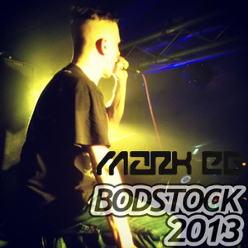 Mark EG Live @ Bodstock 2013