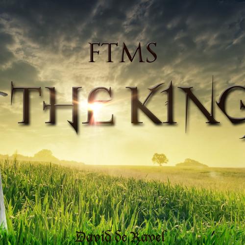 THE KING: FTMS  DAVID2RAVEL/ VANSOUND