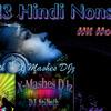 Hindi Nonstop - Hit Hot Mix   DJ SriNath - X Mashes DJz