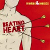 WORDS AND NOISES - The Art of Breaking Hearts