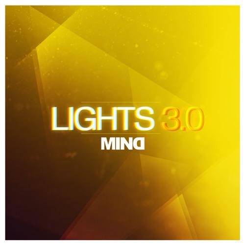 MIND | LIGHTS 3.0 (REMIX EP)