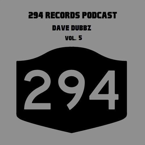 294 Records Podcast Vol. 5 - Dave Dubbz