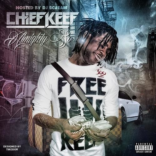 Chief Keef - Blew My High - Almighty So
