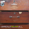 A Drawer Full Of Deep House Vol.2 - compiled by Henri Kohn (Snippet Mix)