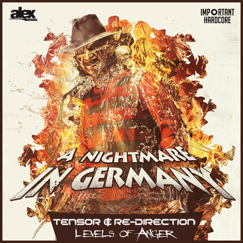 Tensor & Re-Direction - Levels of Anger (A Nightmare in Germany Anthem 2013)
