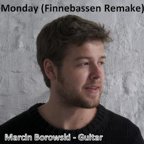 Monday (Finnebassen Remake) Marcin Borowski - Guitar