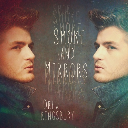 Smoke and Mirrors (FREE DOWNLOAD - LINK BELOW)