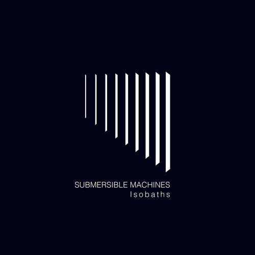Submersible Machines - Isobaths [samples]