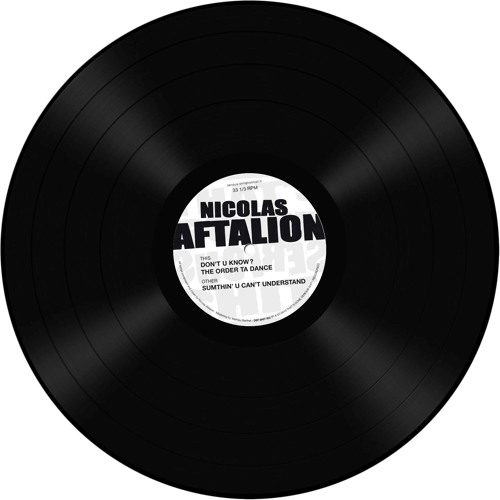 Nicolas Aftalion - Sumthin' u can't understand
