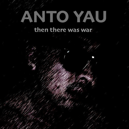 Then There Was War (2013)