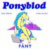 PONYBLOD - PÅNY (Remix Album - Download) mp3