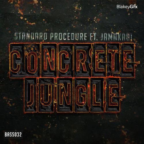 STANDARD PROCEDURE - CONCRETE JUNGLE EP (FEAT JAMAKABI) OUT NOW!!!!