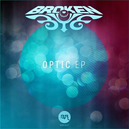 Broken Eye - Optic (Original Mix)