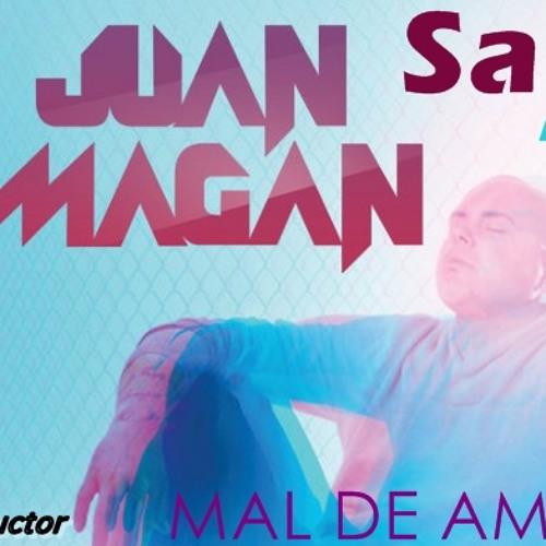 Juan Magan - Mal De Amores (Sane Remix) **FREE DOWNLOAD**