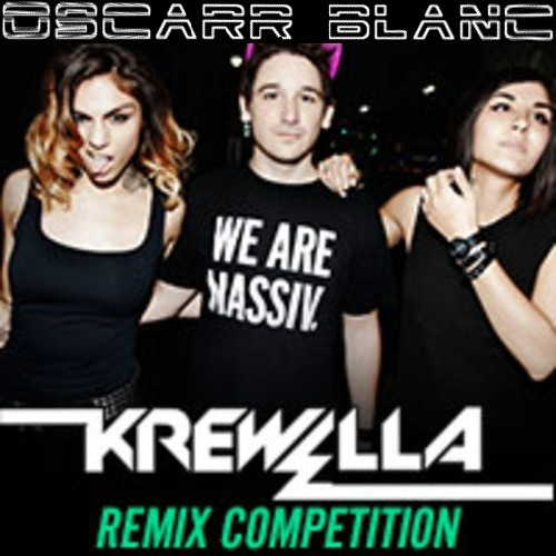 Krewella - We Are One (Oscarr Blanc Remix) [FREE DOWNLOAD]