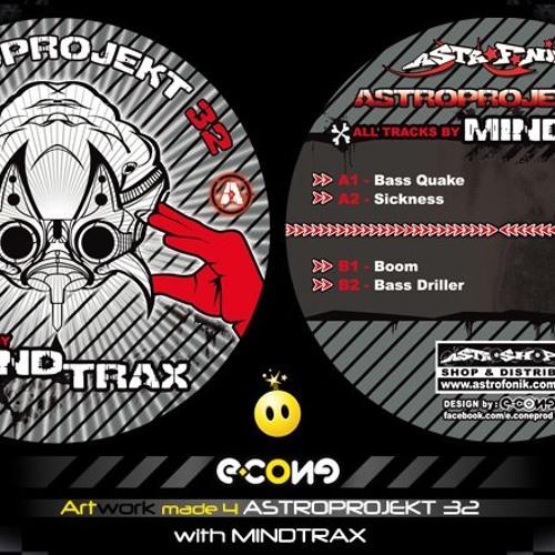 MINDTRAX - BASSDRILLER - ASTROPROJECT032 - Astrofonik Records