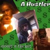 Hustler All Day Play All Night. By:donjuanee at ATA