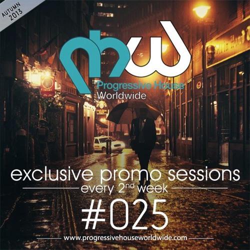 Progressive House Worldwide – PHW Promo Session 025 – 2013