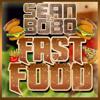 Sean&Bobo - Fast Food [Free Download]
