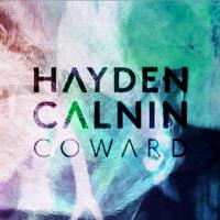 Hayden Calnin - Coward