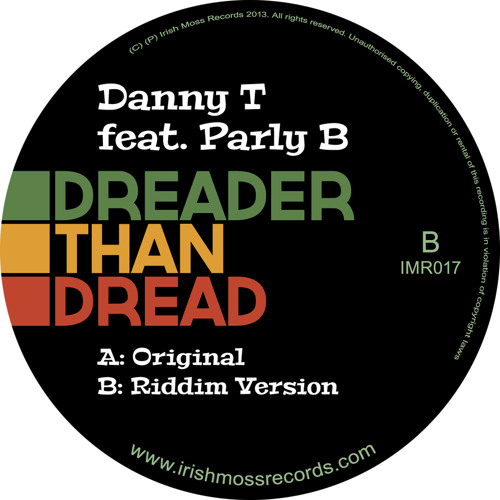 "[IMR017] Danny T ft Parly B ""Dreader Than Dread"" (7"" vinyl)"