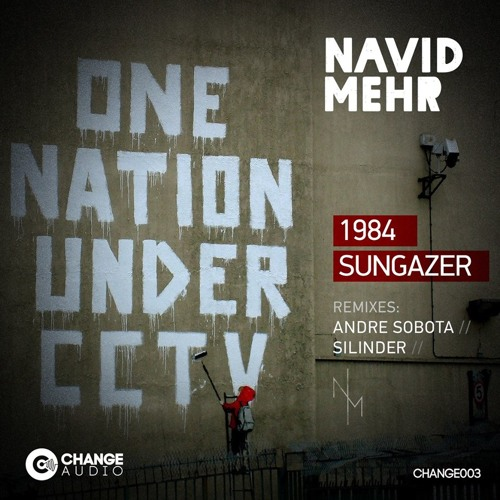 Navid Mehr - 1984 (Andre Sobota Remix Clip) CHANGE AUDIO. OUT NOW