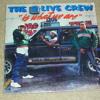 2 Live Crew-Get It Girl