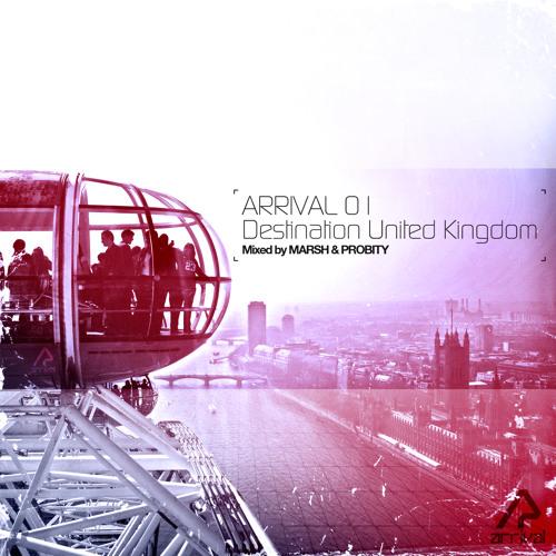 Arrival 01: Destination United Kingdom (Album Mini Mix) [Arrival]