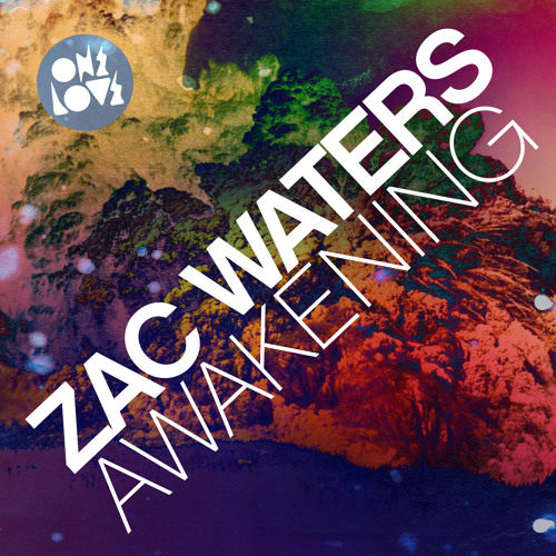 ZAC WATERS - AWAKENING (ORIGINAL MIX) PREVIEW