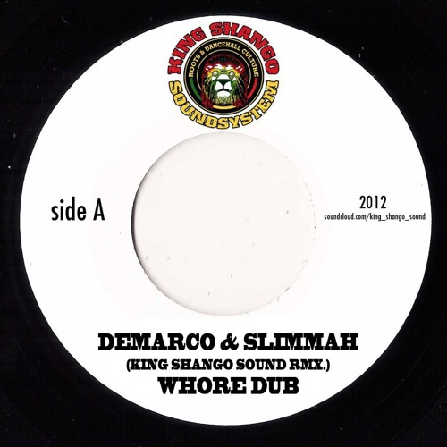 Demarco & Slimmah - Whore Dub - King Shango RMX